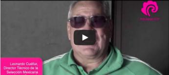 Video-Entrevista a Leonardo Cuéllar. DT de la selección de fútbol femenil mexicana
